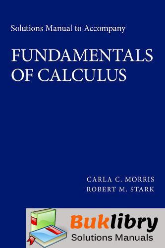 Accompany Fundamentals of Calculus by Morris & Stark