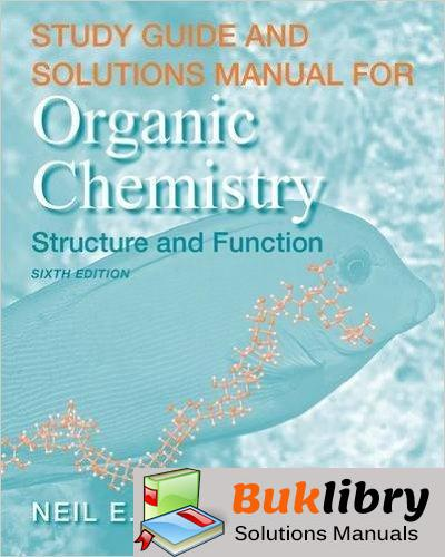 Organic Chemistry: Structure and Function by Vollhardt & Schore
