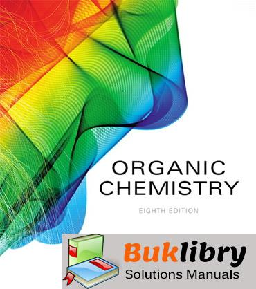 Solutions Manual Organic Chemistry 8th Edition by Paula Y. Bruice